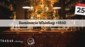 Seminario Whiskey 1930 Secret Bar