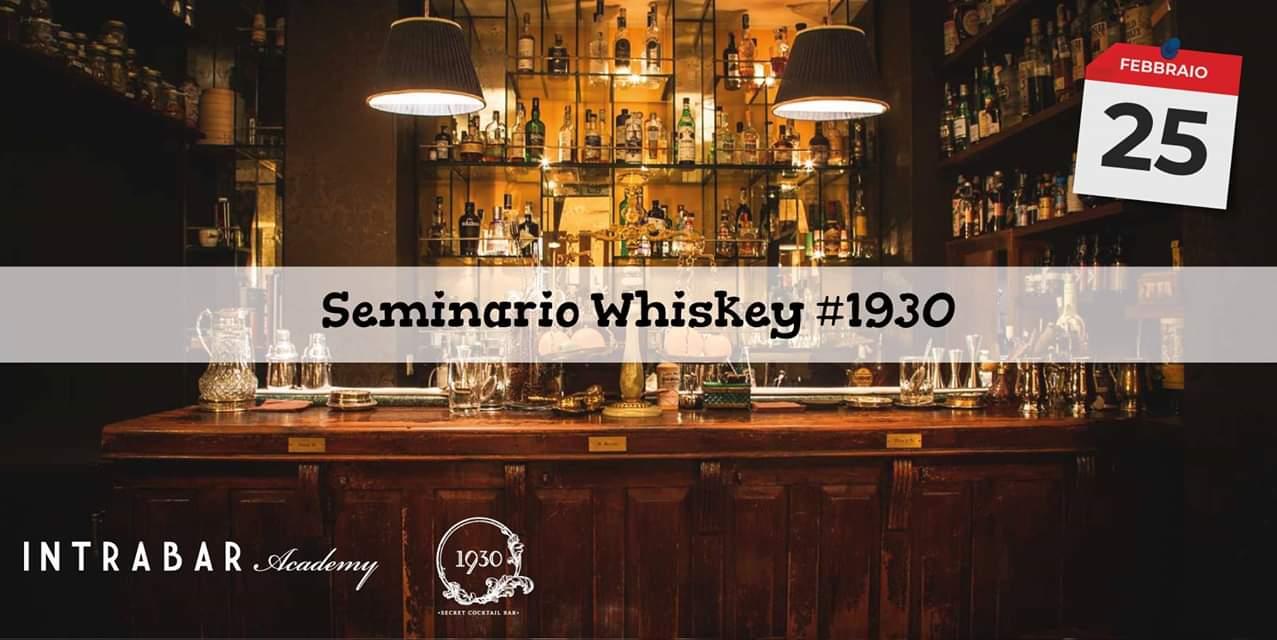 Seminario Whiskey 1930 Secret Bar