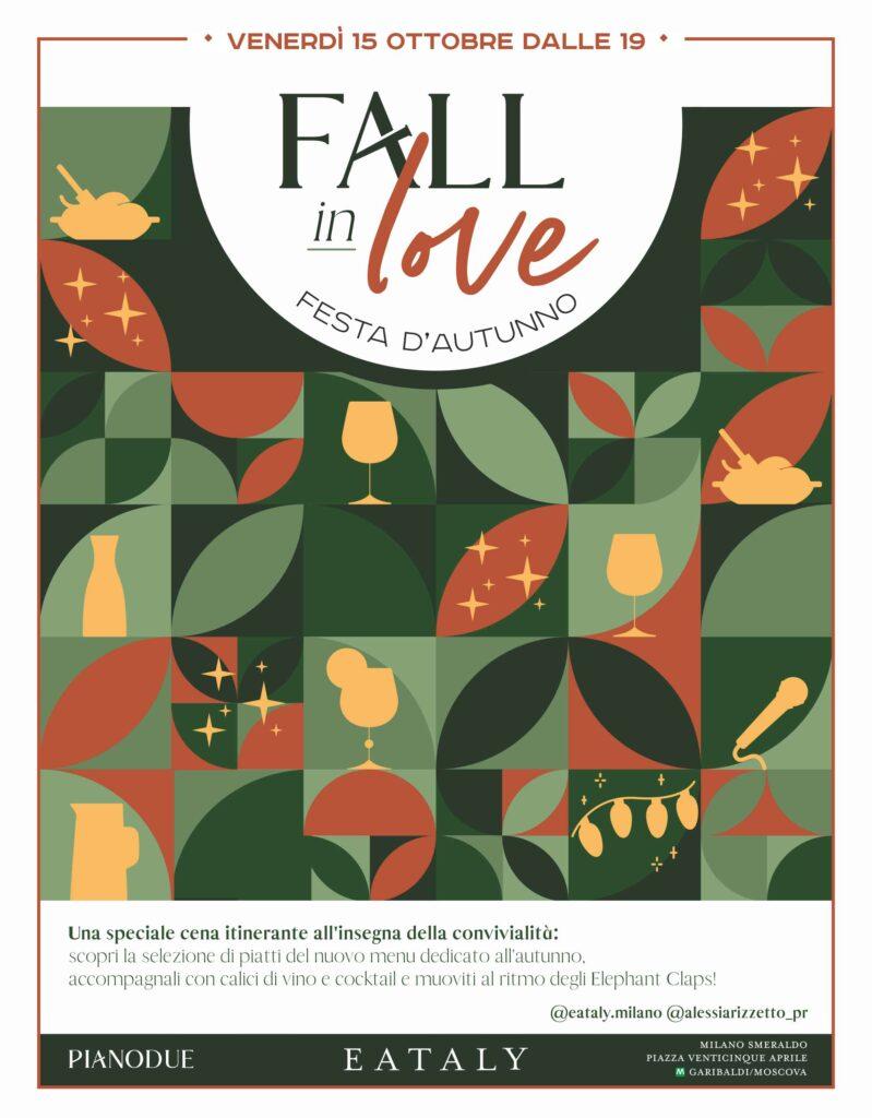 Fall in Love, festa Eataly Milano Smeraldo